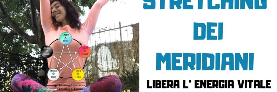 STRETCHING DEI MERIDIANI, DOMENICA 24 MARZO 2019